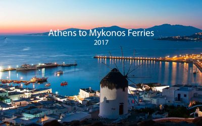 Ferries from Athens to Mykonos 2017