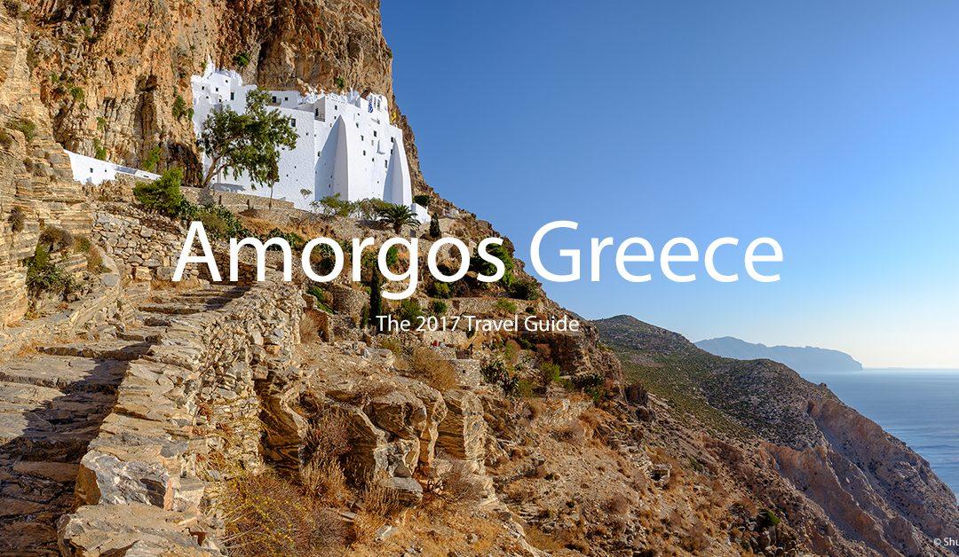 Amorgos, Greece – The 2017 Traveler Guide