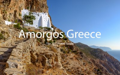 Amorgos, Greece – The 2017 Traveler Guide