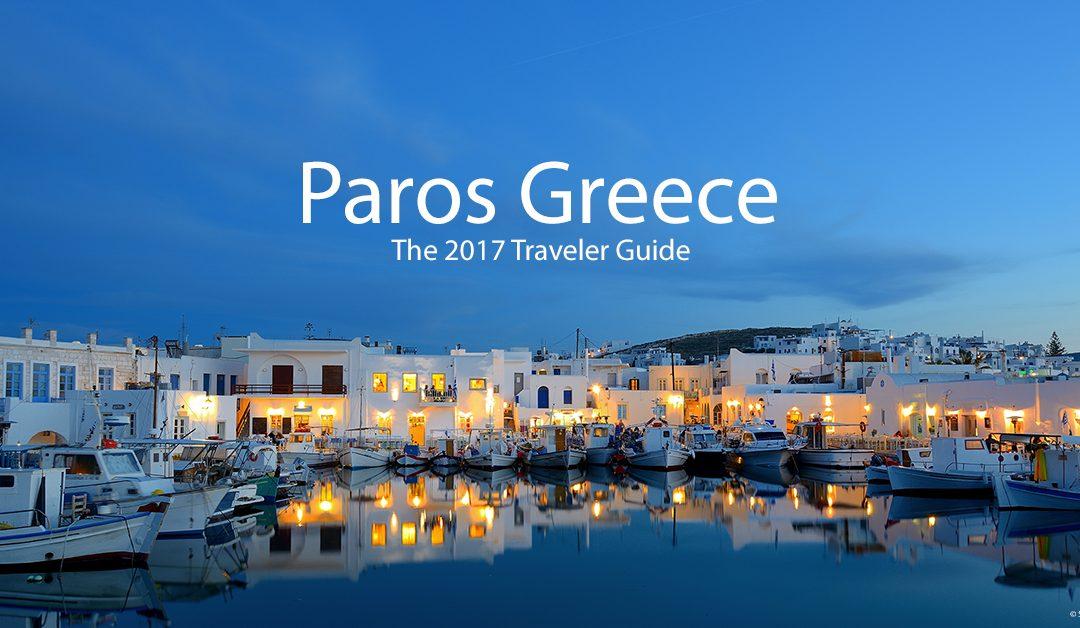 Paros Greece 2017 Traveler Guide