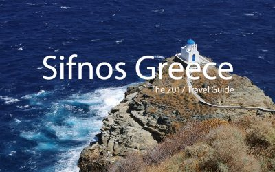Sifnos, Greece – The 2017 Traveler Guide