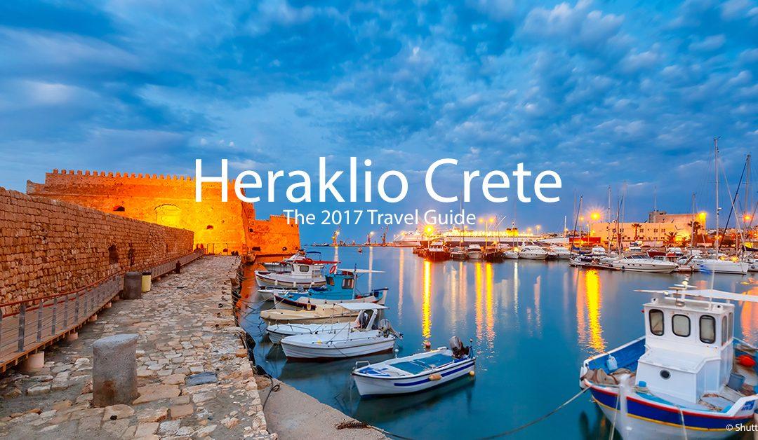 Heraklion, Crete – The 2017 Travel Guide