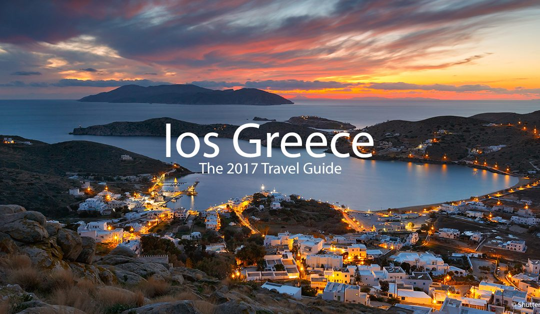 Ios, Greece – The 2017 Traveler Guide