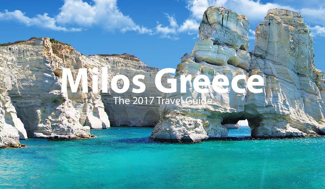 Milos, Greece – The 2017 Travel Guide